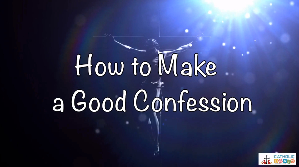 Lesson 32 - How to Make a Good Confession Grade 3-5