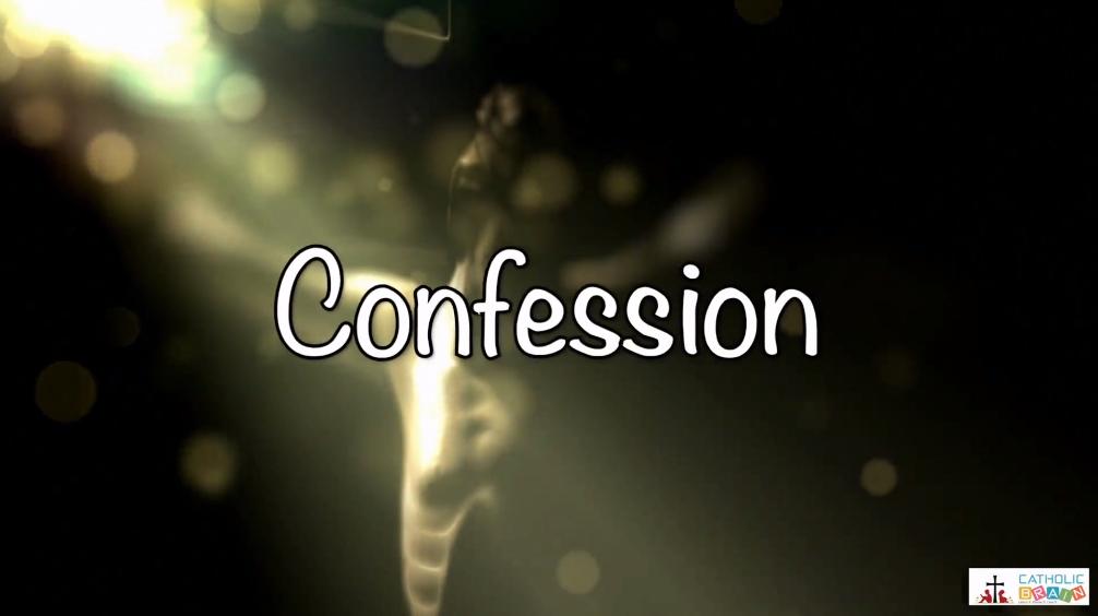 Lesson 31 - Confession Grade 3-5