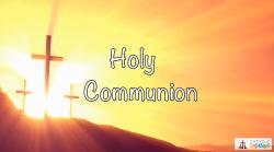 Lesson 28 - Holy Communion Grade 3-5