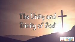 Lesson 03 - The Unity and Trinity of God Grade 6-8