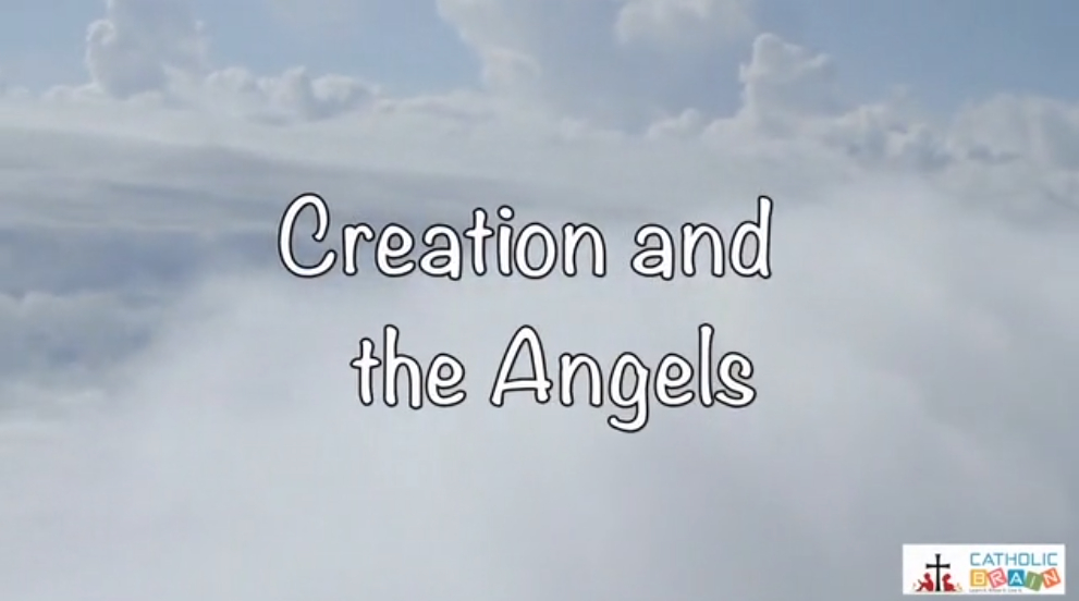 Lesson 04 - Creation and the Angels  Grade 3-5