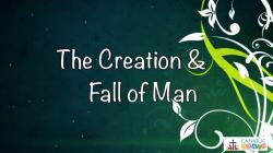 Lesson 05 - The Creation and the Fall of Man Grade 6-8
