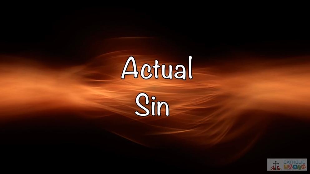 Lesson 06 - Actual Sin Grade 6-8