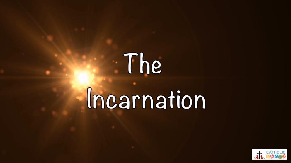 Lesson 07 - The Incarnation Grade 6-8