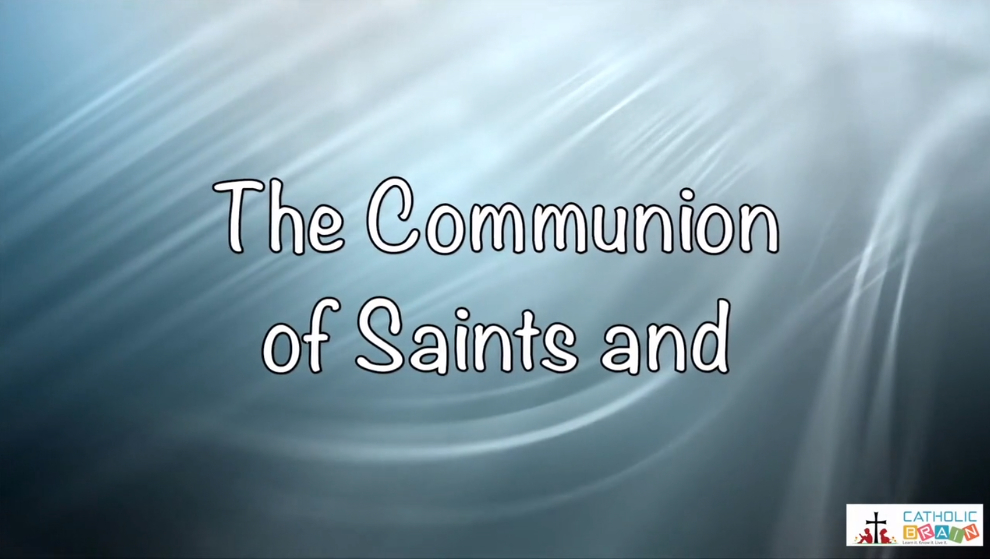 Lesson 13 - The Communion of Saints and the Forgiveness of Sins Grade 3-5