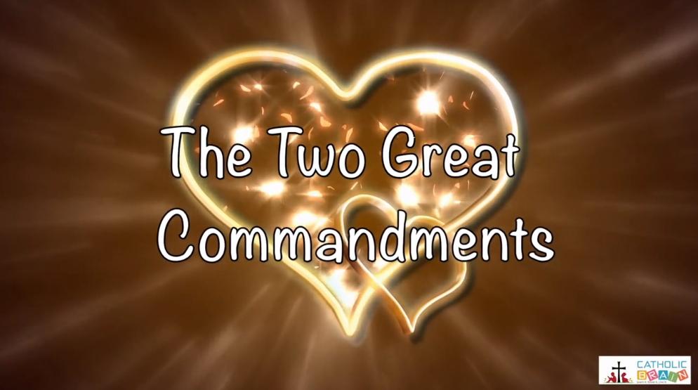Lesson 15 - The Two Great Commandments Grade 6-8