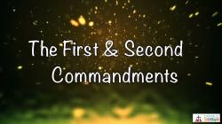 Lesson 21 - The 1st and 2nd Commandments Grade 6-8