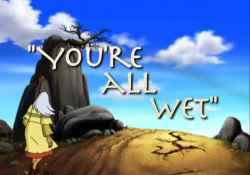 Bugtime Adventures - You're All Wet - The Elijah Story