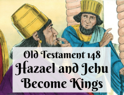 OT 148 - Hazael and Jehu Become Kings