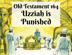 OT 164 - Uzziah is Punished