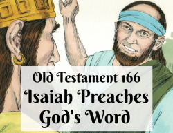 OT 166 - Isaiah Preaches God's Word