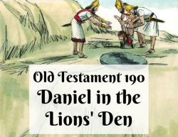 OT 190 - Daniel in the Lions' Den