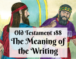 OT 188 - The Meaning of the Writing