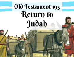 OT 193 - Return to Judah