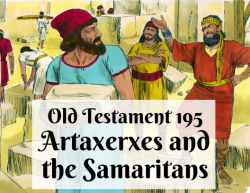 OT 195 - Artaxerxes and the Samaritans