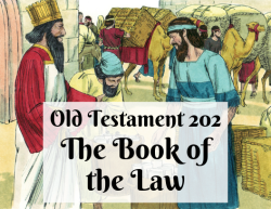 OT 202 - The Book of the Law