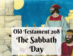 OT 208 - The Sabbath Day