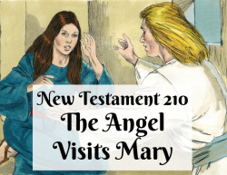 NT 210 - The Angel Visits Mary
