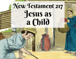 NT 217 - Jesus as a Child