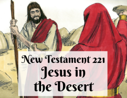 NT 221 - Jesus in the Desert