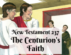 NT 237 - The Centurion's Faith