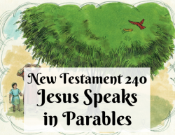 NT 240 - Jesus Speaks in Parables
