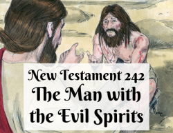 NT 242 - The Man with the Evil Spirits