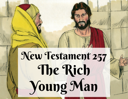 NT 257 - The Rich Young Man