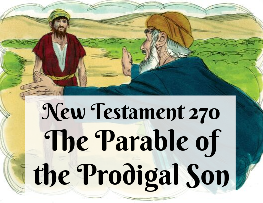 NT 270 - The Parable of the Prodigal Son