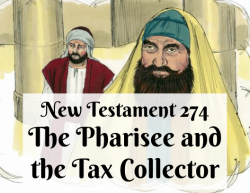 NT 274 - The Pharisee and the Tax Collector