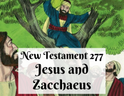 NT 277 - Jesus and Zacchaeus