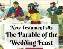 NT 282 - The Parable of the Wedding Feast