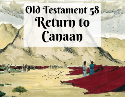 OT 058 - Return to Canaan