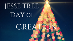 Jesse Tree 01 - Creation