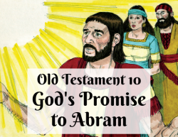 OT 010 - God's Promise to Abram