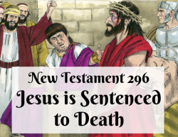 NT 296 - Jesus is Sentenced to Death