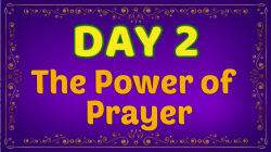 Brother Francis - Advent Day 02 - The Power of Prayer
