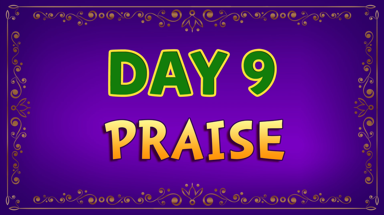 Brother Francis: Day 9 - Praise