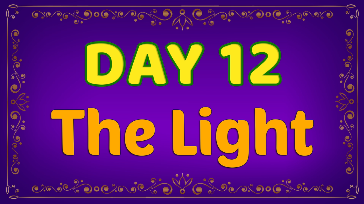 Brother Francis: Advent Day 12 - The Light