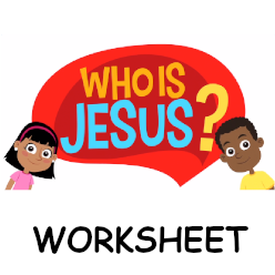 Adventure Catechism Lesson 02 - Who is Jesus? - Worksheet