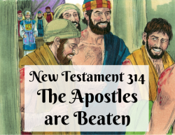 NT 314 - The Apostles are Beaten