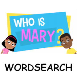 Adventure Catechism Lesson 04 - Who is Mary? - Wordsearch