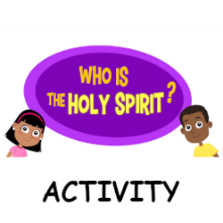 Who is the Holy Spirit? - Activity