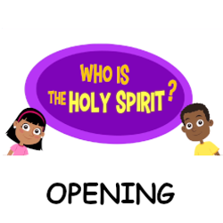 Adventure Catechism Lesson 03 - Who is the Holy Spirit? - Opening