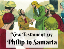 NT 317 - Philip in Samaria