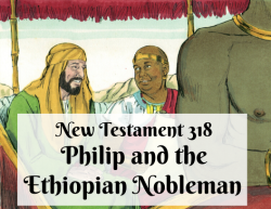 NT 318 - Philip and the Ethiopian Nobleman