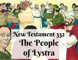 NT 332 - The People of Lystra