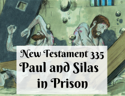 NT 335 - Paul and Silas in Prison
