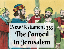 NT 333 - The Council in Jerusalem