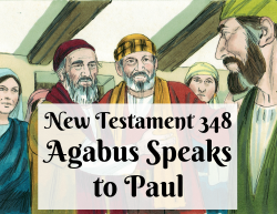 NT 348 - Agabus Speaks to Paul